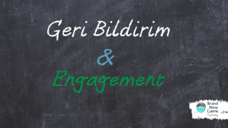 geri bildirim ve engagement